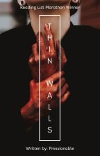Thin Walls -- Short Story Thriller by Pressionable