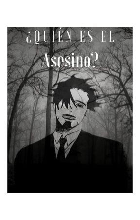 ¿Quien es el asesino? by Luc_Downey_