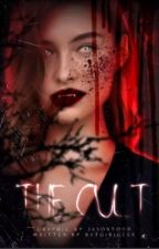 The Cult (A Vampire Novel) {Unedited} by BatgirlGeek
