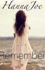 Remember by HannaJoe