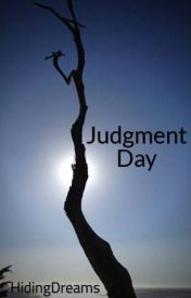 Judgment Day by HidingDreams