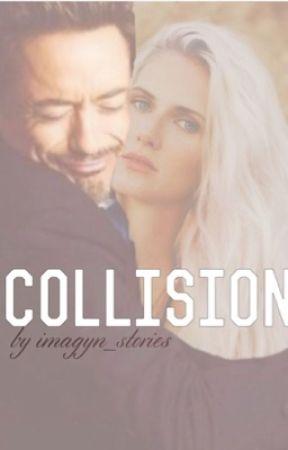 Collision (an Avengers fan fiction) by imagyn_stories