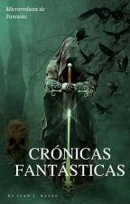 Crónicas Fantásticas by IvanNaveaOlguin
