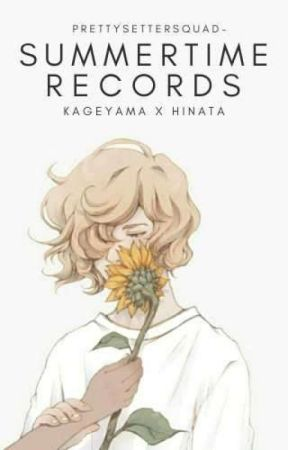summertime records | kagehina by prettysettersquad-