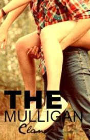 The Mulligan Clan. {Brother/Sister love story} by LipstickLover
