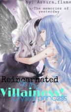 Reincarnated as the villainess : crystal princess by Ae_Pete