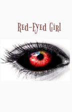 ~Red-Eyes Girl👁️👁️ by Octa-chan