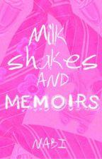 Milkshakes & Memoirs: Book 1 by nabibeebutterfly