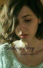 Finding Grey by cpittman928