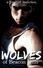Wolves of Beacon Hills-Teen Wolf Fanfiction by the_stilinski