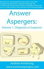 Answer Aspergers Vol 1 by andrewbland