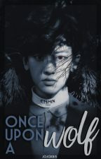 Once Upon a Wolf: Exo wolf fanfic: (Chanyeol) by Jojoxb15