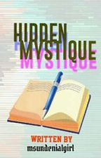 Hidden Mystiques by msundenialgirl