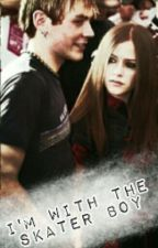 I'm With The Skater Boy {Evril Fanfiction} by LavigneSwift
