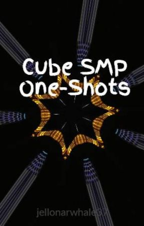 Cube SMP One-Shots by jellonarwhale37