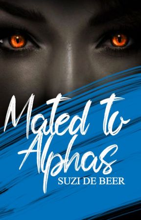 Mated To Alphas(SAMPLE ONLY) by Suzidebeer