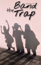 The Band Trap → 5sos  by wonderlex