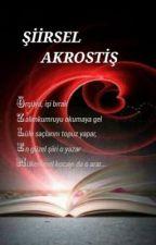 Şiirsel Akrostiş by ozlemyalcinkaya