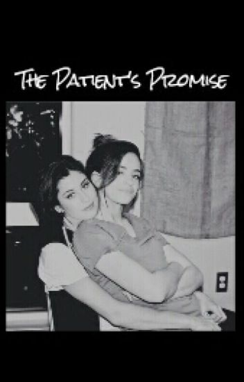 The Patient's Promise© (Camren)