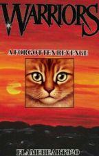 A Forgotten Revenge: Book #4 by flameheart920