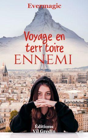 Voyage en territoire ennemi by Evermagic