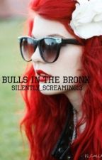 Bulls In The Bronx (sequel to 100 sleepless night PTV) [ON HOLD] by silently_screaming13