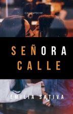 Señora Calle [Cache] by EmiliaNativa