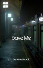 save me| vkook by violetvkook
