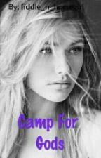 Camp for Gods by fiddle_n_horsegirl
