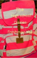 The High School Diaries: Freshman Year by pink_blogger_