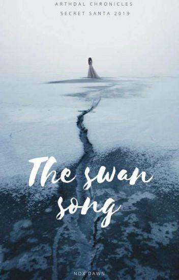 The swan song || Arthdal Chronicles