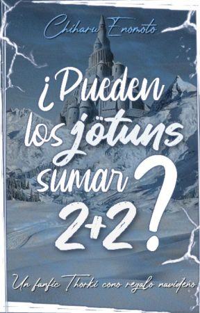 ¿Pueden los jötuns sumar 2+2? (Thorki) by ChiharuEnomoto