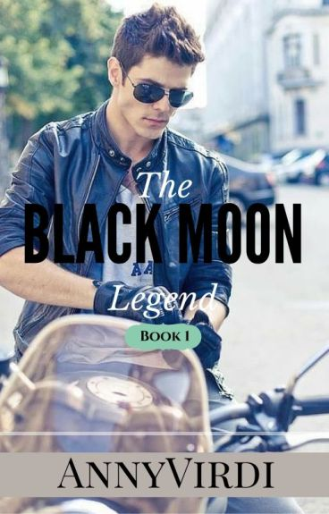The Black Moon Legend [The Werewolf Chronicles #1]