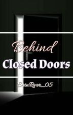 Behind Closed Doors || Sanders Sides Fanfiction by ErinRiver_05