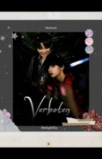 Verboten || A BTS Fanfiction by Starlight2oo