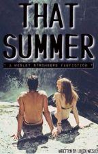 That summer (a wesley stromberg fan fic) by lovin_wesley