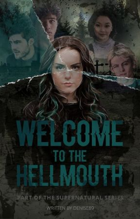 Welcome to the Hellmouth by Denise89