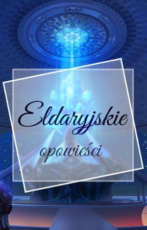 Zbiór Eldaryjskich opowieści by Shad0wWind