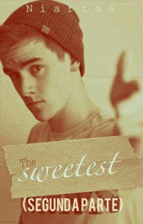 CANCELADA The Sweetest [II] (Connor Franta) by Niartaa
