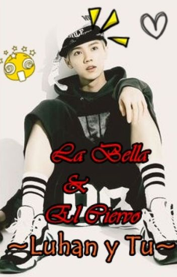 La Bella & El Ciervo *Luhan & Tu* //EDITANDO//