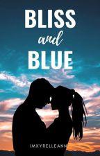Bliss and Blue by imxyrelleann