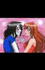 Killer in love (jeff the killer fan fiction) by ilovejeff6