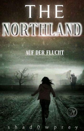 The Northland - Auf der Flucht