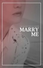 Marry Me by foreverinfinite96