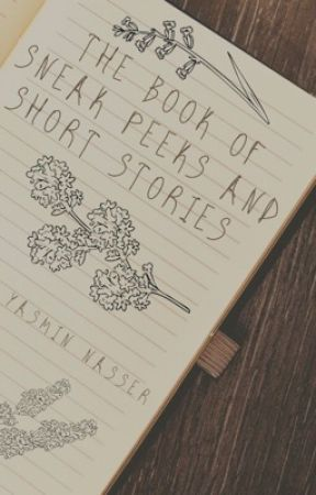 The book of Sneak Peeks and short stories by Owls1221
