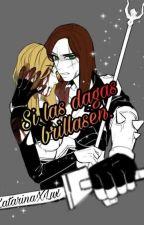 Si las dagas brillasen. by LGBMe_