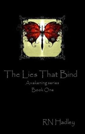 The Lies That Bind (Awakening Series: Book 1) by rnhadley