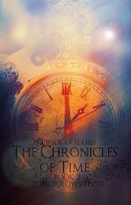 The Chronicles of Time - Book 2: The Book of Flames by TomFraust