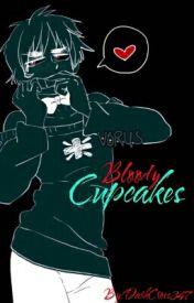 Bloody Cupcakes~! by DarkCross347