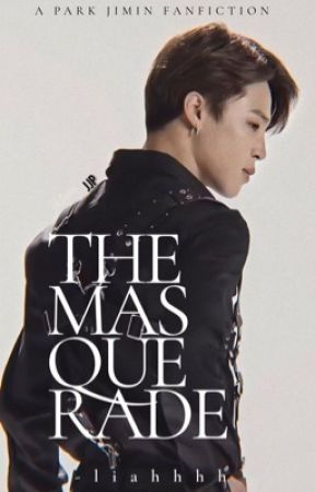 The Masquerade II Park Jimin 18+ by -liahhhh